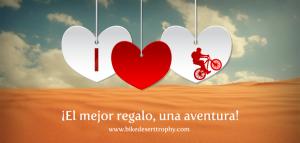 San Valentín. Regala aventura en la Bike Desert Trophy