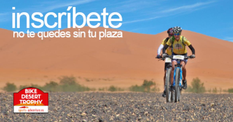 No te quedes sin tu plaza para la Bike Desert Trophy